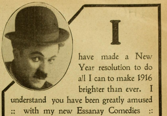Advert for Chaplin films, Pictures and the Picturegoer IX:58, January 1916 (via MHDL)